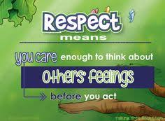 respect is something you have to earn from each and every person  respect definition essay what is respect respect definition for kids