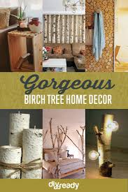 diy birch trees decor 17 of the best living room diy projects and decor ideas
