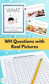 17 best ideas about questions answers wh questions real picture answer choices a must have product for speech therapy for