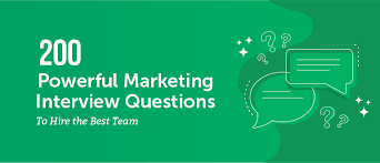 Common Marketing Interview Questions 200 Powerful Marketing Interview Questions To Hire The Best