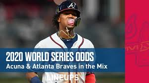 2020 World Series Odds Astros Favored Acuna Atlanta