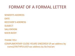 LETTER WRITING A letter is a formal or informal piece of ...