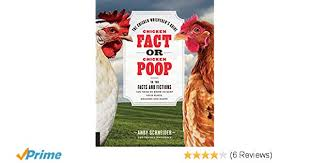Chicken Fact or Chicken Poop: The Chicken Whisperer's Guide to the ...