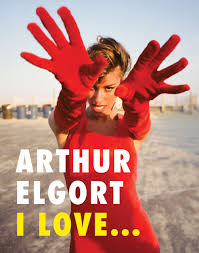 Arthur Elgort I Love... ARTBOOK   D.A.P. 2019 Catalog Books Exhibition  Catalogues 9788862086738