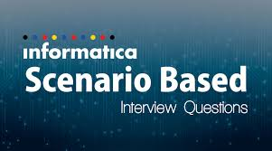 Scenario Interview 5 Awesome Informatica Scenario Based Interview Questions