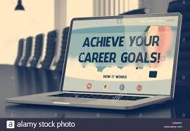 achieve your career goals on laptop screen closeup stock photo achieve your career goals on laptop screen closeup stock photo