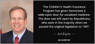the children s health insurance program has given democrats a wide open door for socialized cine