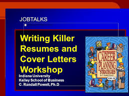 Contents Of A Cover Letter Extraordinary JOBTALKS Writing Killer Resumes And Cover Letters Workshop Indiana