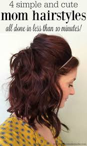 5 Minute Hairstyles For Girls 25 Best Easy Mom Hairstyles Ideas On Pinterest Quick Hair
