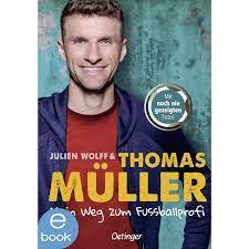 Mein Weg zum Fußballprofi by Thomas Müller