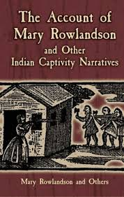 map of mary rowlandson s captivity journey mary rowlandson  the account of mary rowlandson and other n captivity narratives mary rowlandson terrific first hand account