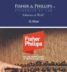 Fisher Phillips Llp Fisher Phillips Llp Rebrands As Fisher Phillips