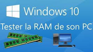 windows 10 tester la ram de son pc