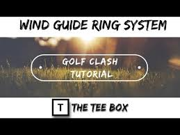 Wind Ring Chart Golf Clash Golf Clash Wind Guide Ring System Tutorial Youtube