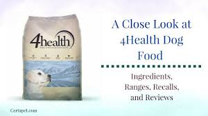 4health dog food ings ranges recalls and reviews