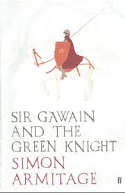 sir gawain and the green knight simon armitage the official  sir gawain and the green knight