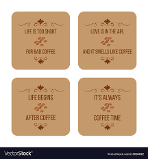 Set Of Coffee Quotes Can Be Used For Flyers