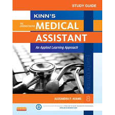 Study Guide For Kinns The Administrative Medical Assistant E Book Ebook