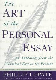 The Art Of The Personal Essay The Art Of The Personal Essay By Lopate Phillip Edt Teachers Writers Collaborative Col