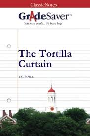 the tortilla curtain essay questions gradesaver  essay questions the tortilla curtain study guide