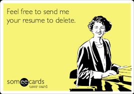 Feel free to send me your resume to delete.