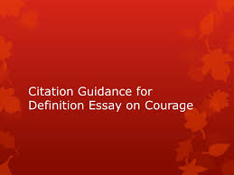 citation guidance definition essay on courage citation guidance  citation guidance definition essay on courage 2 citation