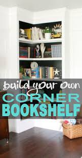 Living Room Bookshelf Decorating 17 Best Ideas About Corner Bookshelves On Pinterest Book Storage