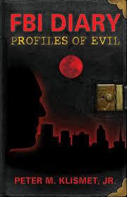 behavioral analysis unit profiles of murder fbi diary profiles of evil