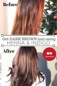 How To Dye Hair Dark Brown With Henna And Indigo