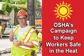Water Rest Shade Oshas Campaign To Keep Workers Safe In