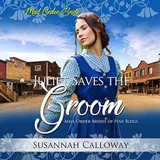 Amazon.com: Juliet Saves the Groom: Mail Order Brides of Pine Ridge  (Audible Audio Edition): Susannah Calloway, Effie Bradley, Tica House  Publishing LLC: Audible Audiobooks