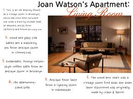 ELEMENTARY SET DESIGN GO INSIDE JOAN WATSON S APARTMENT