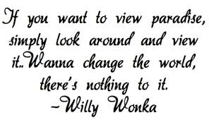 Charlie And The Chocolate Factory Quotes