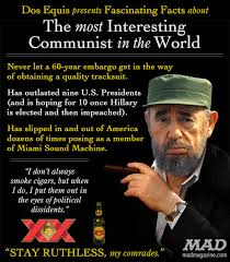 fidel castro the most interesting communist in the world mad  fidel castro essay fidel castro the most interesting communist in the world