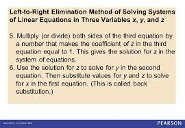 left to right elimination method of solving systems of linear equations in three variables