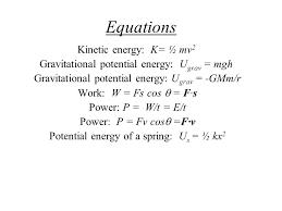 4 mechanical energy potential energy kinetic energy u g mgh u g gmm r u s ½ kx 2 k ½ mv 2