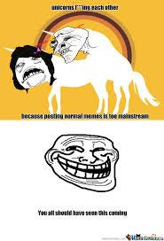 RMX] Normal Memes Are Too Mainstream by austin0in0atx - Meme Center via Relatably.com