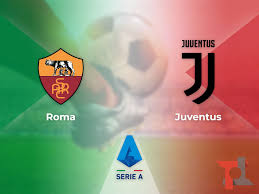 Roma Juventus: dove vedere la partita in streaming e TV ...