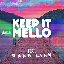 Keep It Mello Quotes