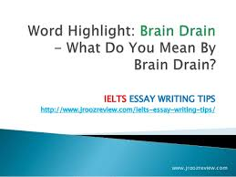 ielts essay writing brain drain ielts essay writing tips jroozreview com ielts