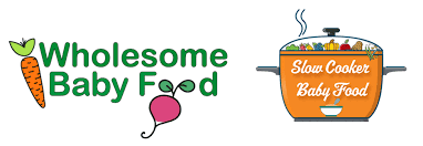 Easy Wholesome Baby Food Feeding Babies And Families Fresh