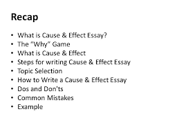 analysis essay lecture recap what is cause effect essay the  recap what is cause effect essay
