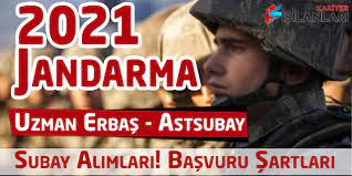 Jandarma 2021 Yılı Astsubay Subay Uzman Erbaş Alımları! Başvuru Şartları