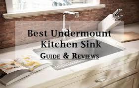 5 best undermount kitchen sinks 2018 reviews ing guide intended for amazing undermount kitchen sinks