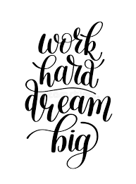 Quotes About Dreaming Big And Working Hard Best of Work Hard Dream Big Word Expression Quote Illustration Stock