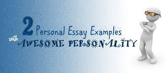 personal essay examples awesome personality essay writing