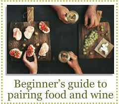 Matching Food Wine Food And Wine Pairing Made Easy
