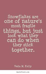 Snowflake Love Quotes Delectable Snowflake Love Quotes New Success Quote Snowflakes Are One Of