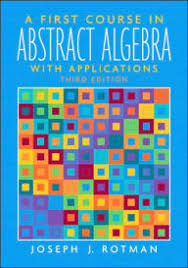A First Course In Abstract Algebra Solutions A First Course In Abstract Algebra With Applications Edition 3 By