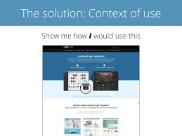 Unbounce Conversion Centered Design The Solution Context Of Use
